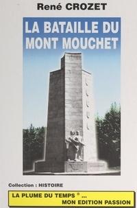 René Crozet - La bataille du Mont Mouchet.