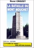 René Crozet - La bataille du mont Mouchet - Les combats des maquis dans la Margeride Juin 1944.