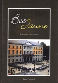 René Cuissard - Bec Jaune - Sentinelle annécienne.