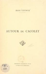 René Cuzacq - Autour du cacolet - Extrait du Bulletin pyrénéen de 1948.