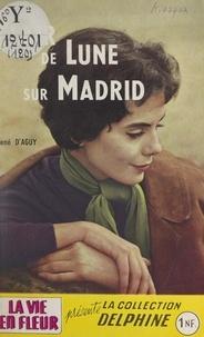 René d'Aguy et Fiona Finlay - Clair de lune sur Madrid.
