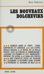 René Dabernat - Les nouveaux Bolcheviks.