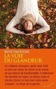 René Daoudal - La voie du glandeur.