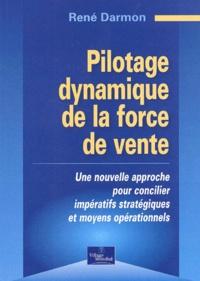 Pilotage dynamique de la force de vente. Une nouvelle approche pour concilier impératifs stratégiques et moyens opérationnels.pdf
