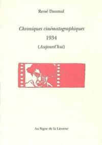 René Daumal - Chroniques cinematographiques 1934 (aujourd'hui).
