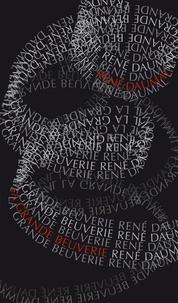 René Daumal - La grande beuverie.