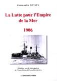 René Daveluy - La lutte pour l'empire de la mer - Les leçons de la guerre russo-japonaise.