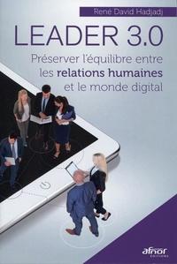 Leader 3.0 - Préserver léquilibre entre les relations humaines et le monde digital.pdf