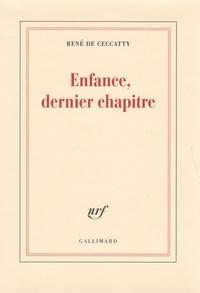 René de Ceccatty - Enfance, dernier chapitre.