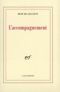 René de Ceccatty - L'accompagnement.