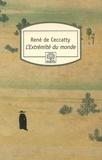 René de Ceccatty - L'Extrémité du monde - Relation de saint François Xavier, sur ses voyages et sur sa vie.