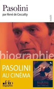 René de Ceccatty - Pier Paolo Pasolini.