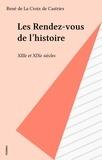René de La Croix de - Les Rendez-vous de l'histoire.
