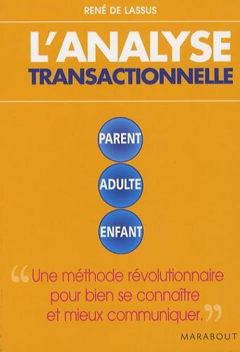 René de Lassus - L'analyse transactionnelle.