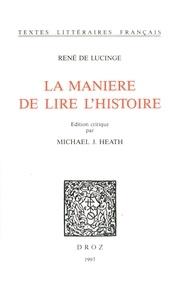 René de Lucinge - La Manière de lire l'histoire.