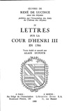 René de Lucinge - Lettres sur la cour d'Henri III en 1586.