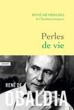 René de Obaldia - Perles de vie - Précis de sagesse portative.