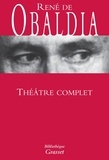 René de Obaldia - Théâtre complet.