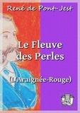 René De Pont-Jest - Le Fleuve des Perles - L'Araignée-Rouge.
