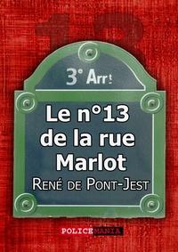 René De Pont-Jest - Le n°13 de la rue Marlot.