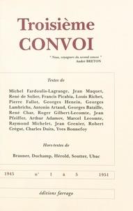René de Solier et  Collectif - Troisième convoi - Collection complète.