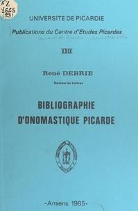 René Debrie - Bibliographie d'onomastique picarde.