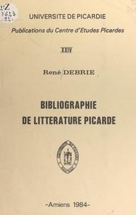 René Debrie - Bibliographie de littérature picarde.