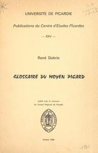 René Debrie - Glossaire du moyen picard.