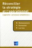 """René Demeestère et Vincent Genestet - Réconcilier la stratégie et l'opérationnel - L'approche """"processus-compétences""""."""