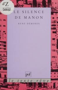 René Démoris - Le silence de Manon.