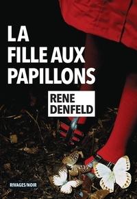 Rene Denfeld - La fille aux papillons.