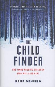 Rene Denfeld - The Child Finder.