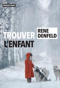 Télécharger gratuitement le fichier pdf des livres Trouver l'enfant  en francais