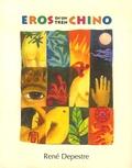 René Depestre - Eros en un tren chino - Nueve historias de amor y un cuento de hechicero.