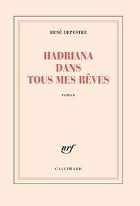 Téléchargement gratuit de podcasts de livres Hadriana dans tous mes rêves RTF 9782070712557