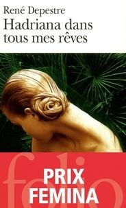 René Depestre - Hadriana dans tous mes rêves.