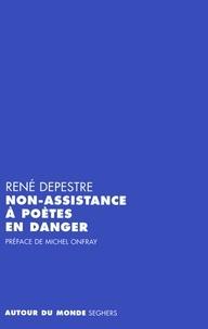 René Depestre - Non-assistance à poètes en danger.