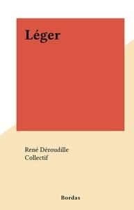René Déroudille et  Collectif - Léger.