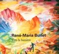 René Déroudille et René-Maria Burlet - René-Maria Burlet - Vers la lumière.