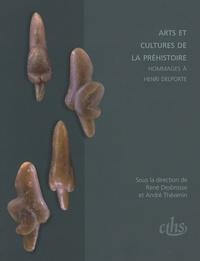 René Desbrosse et André Thévenin - Arts et cultures de la préhistoire - Hommages à Henri Delporte.