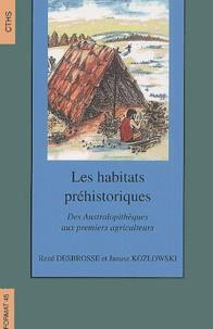 Les habitats préhistoriques. Des australopithèques aux premiers agriculteurs.pdf