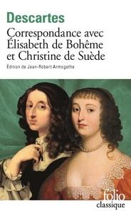 Correspondance avec Elisabeth de Bohême et Christine de Suède.pdf