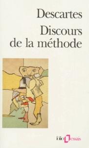 René Descartes - Discours de la méthode. suivi de La dioptrique.