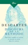 René Descartes - Discours de la méthode - Pour bien conduire sa raison, et cherche la vérité dans les sciences.