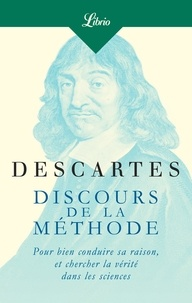 Téléchargement de l'ebook Discours de la méthode  - Pour bien conduire sa raison, et cherche la vérité dans les sciences 9782290167106