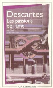 René Descartes - Les passions de l'âme.