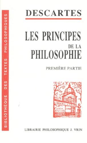René Descartes - LES PRINCIPES DE LA PHILOSOPHIE. - 1ère partie.