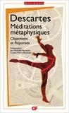 René Descartes - Méditations métaphysiques - Objections et réponses suivies de quatre lettres.