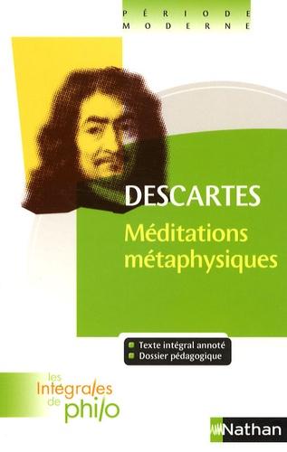 René Descartes et André Vergez - Méditations métaphysiques.