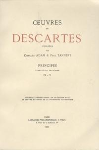 René Descartes - Oeuvres de Descartes - Volume 9, 2e partie, Principes.